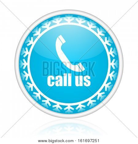 Call us vector icon. Winter and snow design round web blue button. Christmas and holidays pushbutton.