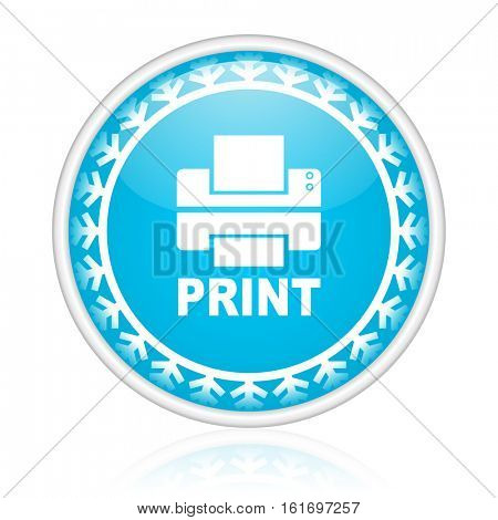 Print vector icon. Winter and snow design round web blue button. Christmas and holidays pushbutton.