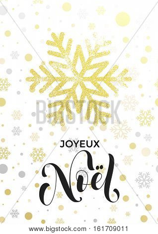 Italian Merry Christmas greeting card Joyeux Noel with golden glitter snowflake and gold glittering snow balls pattern on white background. Hand drawn calligraphy lettering for holiday premium design
