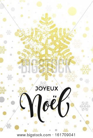 French Merry Christmas Joyeux Noel text with golden glitter snowflake and gold glittering snow balls pattern on white background. Hand drawn calligraphy lettering for holiday luxury greeting card