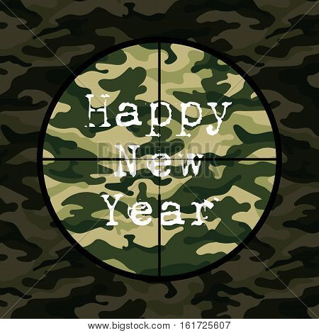 Happy New Year card in military style with sniper scope on green camouflage. Vector