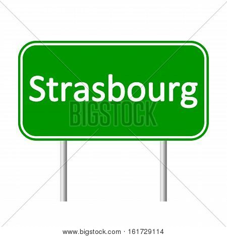 Strasbourg road sign isolated on white background.