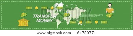Transfer Money. Money, bank, people and world map in the green background. Flat vector illustration EPS10