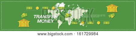 Transfer Money. Banks and world map in the green background. Flat vector illustration EPS10