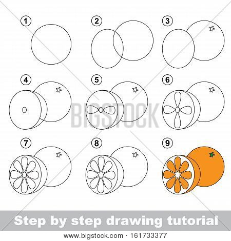 Drawing tutorial for children. Easy educational kid game. Simple level of difficulty. Kid education and gaming. Indoor games for children. How to draw Orange.