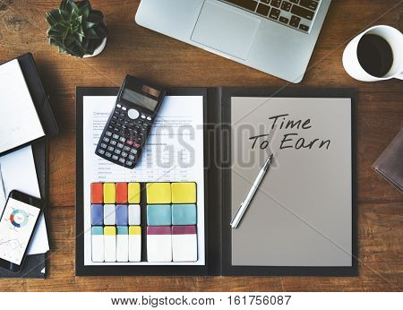 Time to Earn Income Profit Financial Transaction Concept