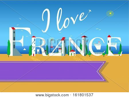 I love France. Travel card. White buildings on the summer beach. Purple banner for custom text. Plane in the sky.