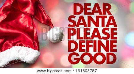 Dear Santa Please Define Good