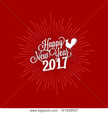 Happy new year lettering typography design with rooster, Chinese zodiac and starburst background for 2017 year, flat design