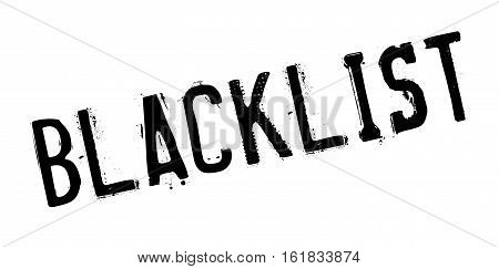 Blacklist rubber stamp. Grunge design with dust scratches. Effects can be easily removed for a clean, crisp look. Color is easily changed.