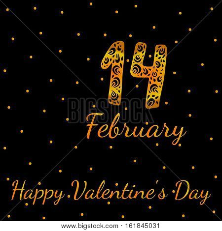 Gold greeting card with fourteenth February and Happy Valentines Day text. Vector illustration