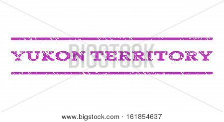 Yukon Territory watermark stamp. Text tag between horizontal parallel lines with grunge design style. Rubber seal stamp with scratched texture. Vector violet color ink imprint on a white background.