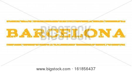 Barcelona watermark stamp. Text tag between horizontal parallel lines with grunge design style. Rubber seal stamp with unclean texture. Vector yellow color ink imprint on a white background.