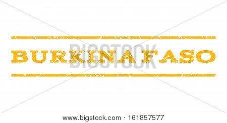 Burkina Faso watermark stamp. Text tag between horizontal parallel lines with grunge design style. Rubber seal stamp with unclean texture. Vector yellow color ink imprint on a white background.