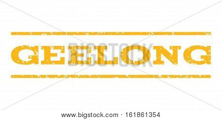Geelong watermark stamp. Text caption between horizontal parallel lines with grunge design style. Rubber seal stamp with dirty texture. Vector yellow color ink imprint on a white background.
