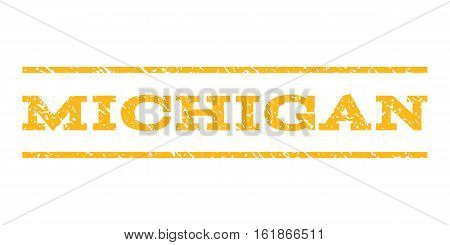 Michigan watermark stamp. Text tag between horizontal parallel lines with grunge design style. Rubber seal stamp with dust texture. Vector yellow color ink imprint on a white background.