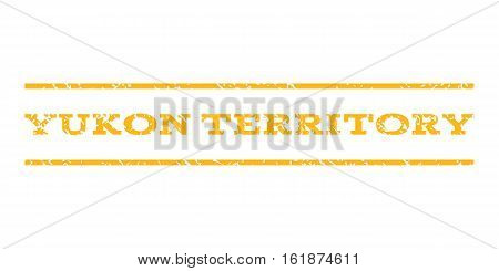 Yukon Territory watermark stamp. Text tag between horizontal parallel lines with grunge design style. Rubber seal stamp with scratched texture. Vector yellow color ink imprint on a white background.