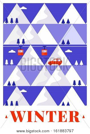 Mountain winter vector card with funicular railway, trees, car and house. Design concept of vacation in the mountains. Template for postcard, background, banner, card, invitation, packaging.