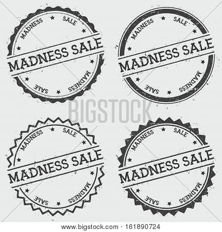 Madness Sale Insignia Stamp Isolated On White Background. Grunge Round Hipster Seal With Text, Ink T