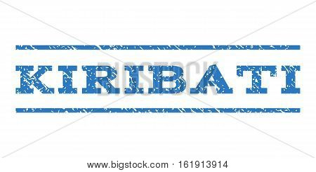 Kiribati watermark stamp. Text tag between horizontal parallel lines with grunge design style. Rubber seal stamp with scratched texture. Vector smooth blue color ink imprint on a white background.
