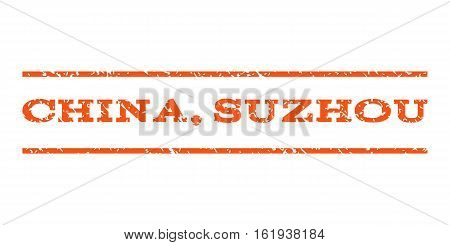 China, Suzhou watermark stamp. Text caption between horizontal parallel lines with grunge design style. Rubber seal stamp with unclean texture. Vector orange color ink imprint on a white background.