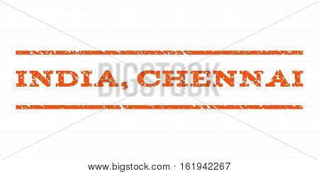 India, Chennai watermark stamp. Text caption between horizontal parallel lines with grunge design style. Rubber seal stamp with dirty texture. Vector orange color ink imprint on a white background.