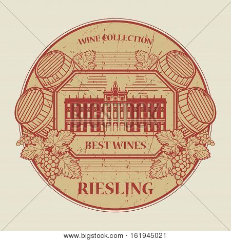 Red grunge rubber stamp or label with the text Best wines collection Riesling written inside vector illustration
