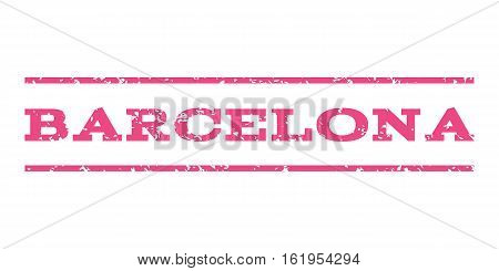 Barcelona watermark stamp. Text caption between horizontal parallel lines with grunge design style. Rubber seal stamp with dirty texture. Vector pink color ink imprint on a white background.