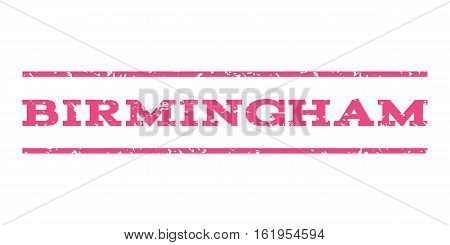 Birmingham watermark stamp. Text tag between horizontal parallel lines with grunge design style. Rubber seal stamp with scratched texture. Vector pink color ink imprint on a white background.