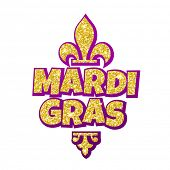 Fleur-de-Lis lily Mardi Gras gold glitter masquerade carnival lettering. Australian traditional Sydney Mardi Gras parade or American New Orleans Louisiana Fat Tuesday celebration poster greeting card poster