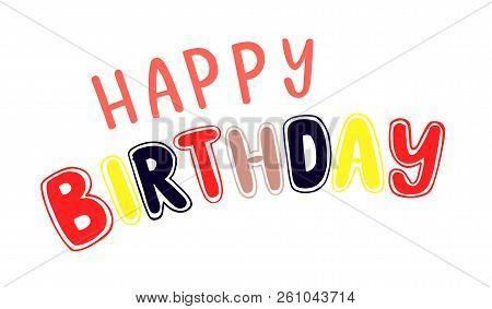 Happy Birthday Text. Happy Birthday Card/invitation/banner Template. Birthday Background. Happy Birt