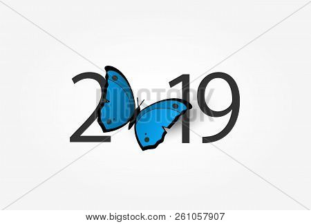 Happy New Year 2019. With Blue Butterfly On Isolated Background