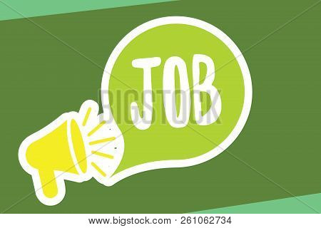Writing Note Showing Job. Business Photo Showcasing A Paid Position Of Regular Employment Occasional
