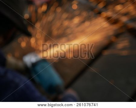 Blurred Image Of Welding Workers, Welding Workers.