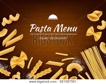 Pasta On Table. Italian Traditional Food Macaroni Spaghetti Fusilli With White Flour For Cooking Vec