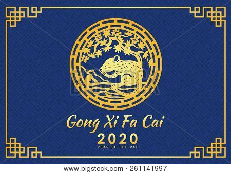 Happy Chinese New Year 2020 (gong Xi Fa Cai) Card With Gold Rat Zodiac Under Tree Circle Sign And Bl