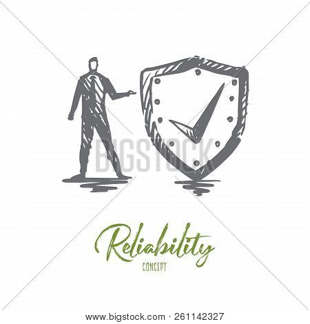 Reliability, Safety, Protect, Secure, Guard Concept. Hand Drawn Person With Protection Shield Concep