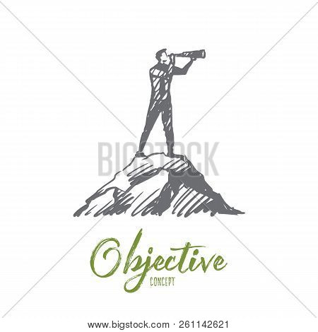 Objective, Target, Strategy, Future, Success Concept. Hand Drawn Man Looking Forward With Spyglass C