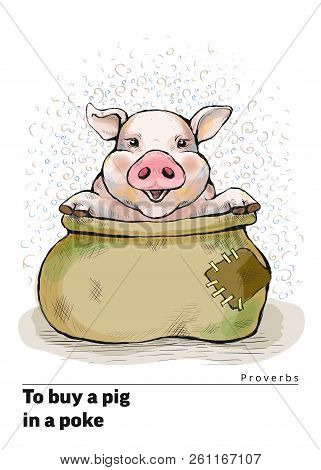 Series Of Postcards With A Piglet. Proverbs And Sayings Per Month. To Buy A Pig In A Poke. The Sack