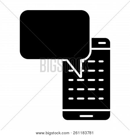 Smartphone With Text Message Solid Icon. Mobile Message Illustration Isolated On White. Chatting Gly