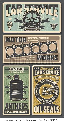Car Repair Service Retro Posters Automobile Or Motor Works. Vector Tire And Wrench, Anthers And Oil