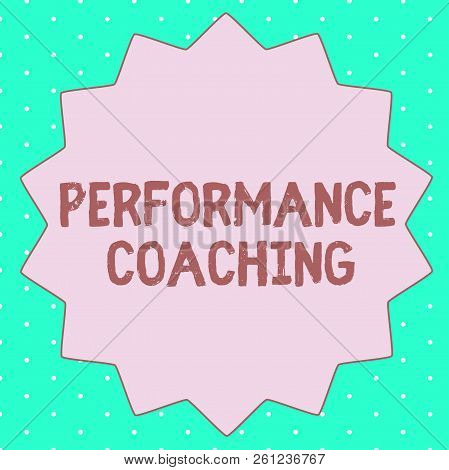 Text sign showing Performance Coaching. Conceptual photo Facilitate the Development Point out the Good and Bad poster