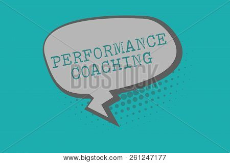 Conceptual hand writing showing Performance Coaching. Business photo text Facilitate the Development Point out the Good and Bad poster