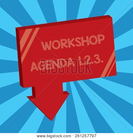 Writing note showing Workshop Agenda 1.2.3.. Business photo showcasing help to ensure that Event Stays on Schedule poster