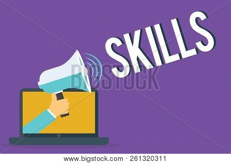 Conceptual Hand Writing Showing Skills. Business Photo Showcasing Ability To Do Something Well Exper