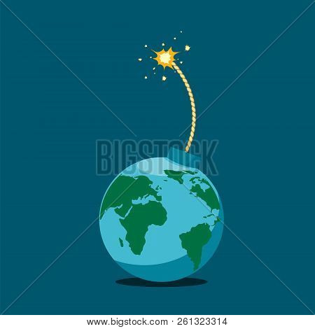 Planet Earth Is Like A Bomb With A Burning Wick. Stock Vector Illustration.