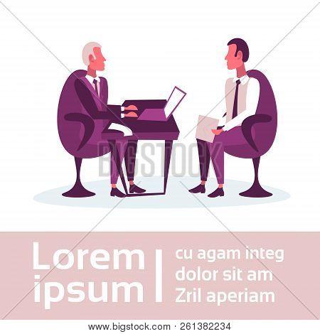 Businessmen Sitting Workplace Business Interview Concept Boss Employer Employee Communication Report