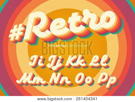 Vector Retro Alphabet Design. Vintage 3d Typeface With Colorful Rainbow Layers. Decorative Letters I