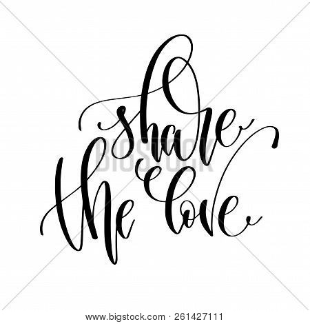 Share The Love - Hand Lettering Overlay Typography Element