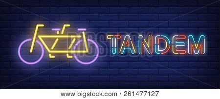 Tandem Neon Text Bicycle. Bicycling, Sport And Advertisement Design. Night Bright Neon Sign, Colorfu